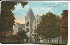 Early 1900's Kirkwood Hall, State University in Bloomington, IN Indiana PC