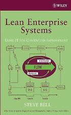 Lean Enterprise Systems: Using IT for Continuous Improvement by Steve Bell
