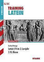 Training Grundwissen Latein I/II im 3. Lernjahr. 7./8. Klasse. Für G8 von Gerhar
