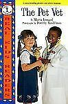 Pet Vet, The (Real Kid Readers: Level 1) by Leonard, Marcia, Good Book