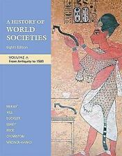History Of World Societies Volume A by Mckay