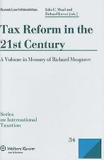 Series on International Taxation: Tax Reform in the 21st Century by John G....