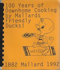 *MALLARD IA 1992 FRIENDS DUCKS! COOK BOOK *100 YEARS OF DOWNHOME COOKING *IOWA
