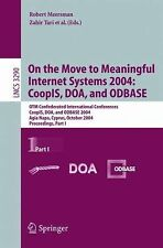 On the Move to Meaningful Internet Systems 2004 - Coopis, Doa, and Odbase Pt....