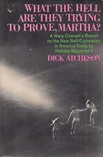 """""""What the Hell Are They Trying to Prove, Martha?"""" 1970  New Sexuality in America"""