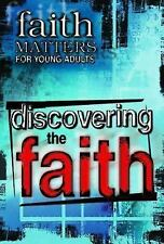Discovering the Faith: Faith Matters for Young Adults, , Good Book