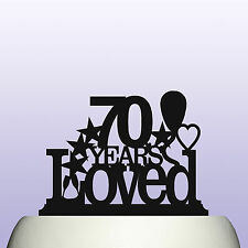 Acrylic Personalised 70th Birthday Years Loved Theme Cake Topper Decoration