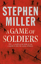 "A Game of Soldiers, Stephen Miller, ""AS NEW"" Book"