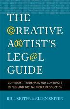 The Creative Artist's Legal Guide : Copyright, Trademark and Contracts in...