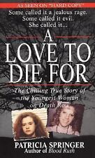 A Love to Die For by Patricia Springer (2000, Paperback) KNOXVILLE TN