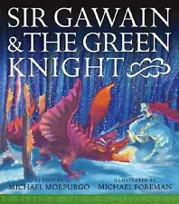 Sir Gawain and the Green Knight by Michael Morpurgo Hardcover (2004)