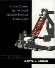 A First Course in the Finite Element Method Using Algor, Logan, Daryl L., Good,