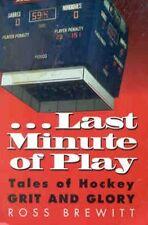 Last Minute Of Play Hockey Book Bobby Hull et