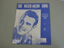 """""""Tennessee"""" Ernie Ford: The Water-melon Song    Sheet Music"""