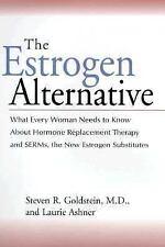 Excellent, The Estrogen Alternative, Steven R. Goldstein, Book