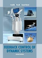 Feedback Control of Dynamic Systems by J. Da Powell, Gene F. Franklin and...