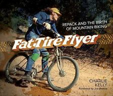 FAT TIRE FLYER - CHARLIE KELLY (HARDCOVER) NEW