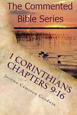 1 Corinthians Chapters 9-16 Paul Apostle Nations I Made You by Goodwin Jerome Ca