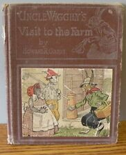 """1931 """"Uncle Wiggily's Visit to the farm"""" written by Garis 6"""" X 7.5"""" book"""