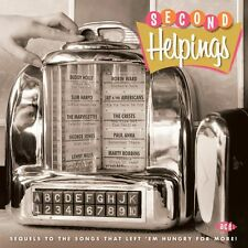Various - Second Helpings: Sequels To The Songs That Left 'Em Hungry For More!
