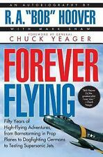 Forever Flying by Bob Hoover and Mark Shaw (1997, Paperback)