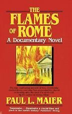 The Flames of Rome : A Novel by Paul L. Maier (1991, Hardcover, Reprint)