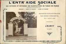 Charny, Seine et Marne : L'ENTRAIDE SOCIALE des TABACS, Orphelinat, Retraite,etc
