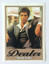 "SERIAL KILLER brand Sticker ""DEALER"" Al Pacino SCARFACE - ""MADE AT HOME"" - RARE!"