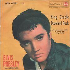 45 GIRI ELVIS PRESLEY-KING CREOLE-DIXIELAND ROCK-RCA ITALIANA 0776