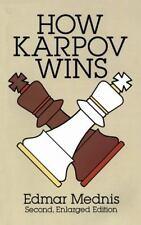 Dover Chess: How Karpov Wins by Edmar Mednis (1994, Paperback, Revised,...