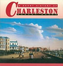 NEW - A Short History of Charleston by Rosen, Robert N.