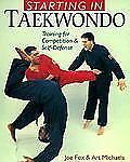 Starting In Taekwando: Training For Competition & Self-Defense-ExLibrary
