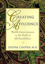 Creating Affluence: Wealth Consciousness in the Field of All Possibilities Chop