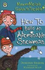How to Build An Abominable Snowman (Max and Molly)