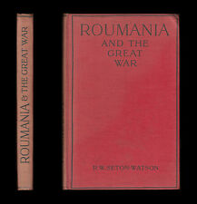 1915 Seton-Watson ROUMANIA & THE GREAT WAR Hungary SERBIA Magyar BALKANS Romania