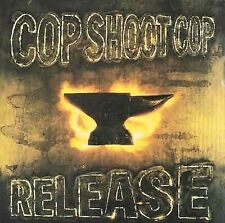COP SHOOT COP - Release (First Edition 1994 CD, Atlantic/Interscope )