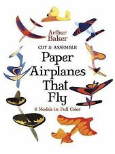 Cut & Assemble Paper Airplanes That Fly (Dover Children's Activity Books), Baker