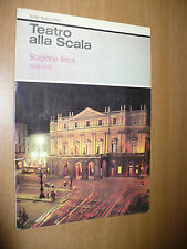 TEATRO ALLA SCALA STAGIONE LIRICA 1969/1970 LUCREZIA BORGIA MONTSERRAT CABALLE'