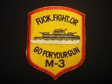 """Vietnam War Patch US Navy Ship Monitor M-3 """"F-CK FIGHT OR GO FOR YOUR GUN"""""""