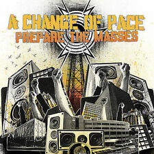 Prepare the Masses 2006 by A Change of Pace