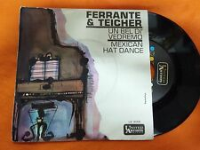 DISCO 45 FERRANTE AND TEICHER - UN BEL DI' VEDREMO/MAXICAN HAT DANCE - UA