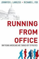 Running from Office : Why Young Americans Are Turned off to Politics by...