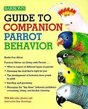 Guide to Companion Parrot Behavior by Mattie Sue Athan (1999, Paperback) Book @@