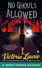 Victoria Laurie  No Ghouls Allowed     A Ghost Hunter Mystery   Pbk NEW Book