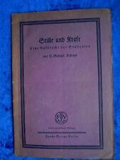 """""""Stille und Kraft – Eine Ansprache vor Studenten"""" von D. Gottlob Schrenk (1923)"""