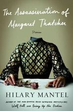 The Assassination of Margaret Thatcher: Stories by Hilary Mantel (Hardback, 2014