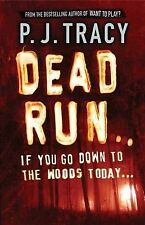 P.J. Tracy Dead Run Very Good Book