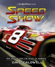 Dave Caldwell - Speed Show (2011) - Used - Trade Cloth (Hardcover)