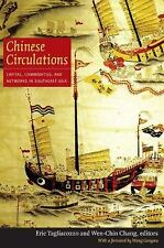 Chinese Circulations: Capital, Commodities, and Networks in Southeast Asia, , Ac