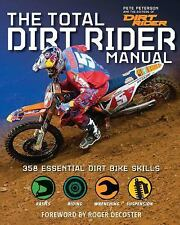 NEW Total Dirt Rider Manual 358 Essential Dirt Bike Skills Roger Decoster Honda